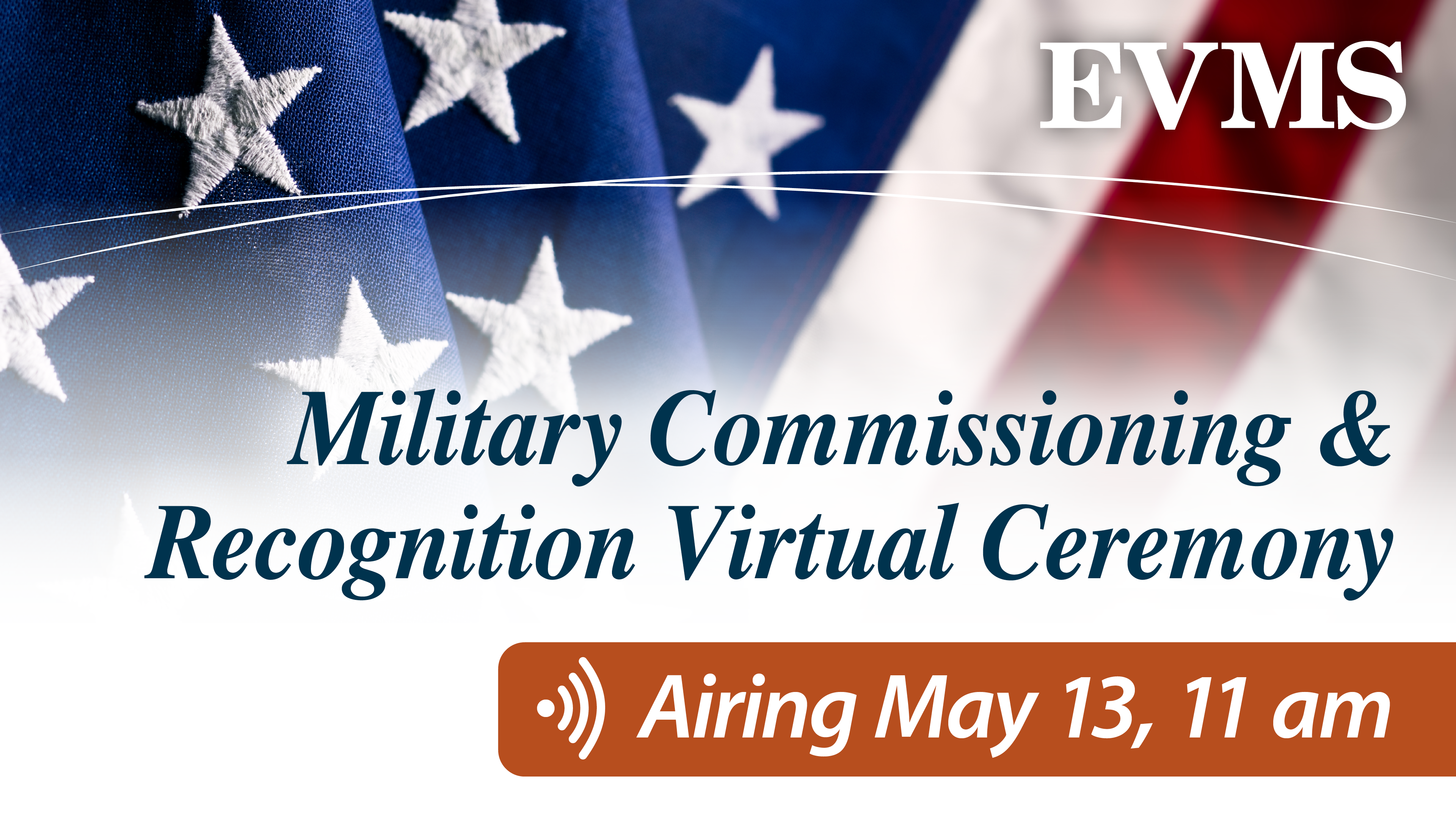 Military Commissioning and Recognition Virtual Ceremony, Airing May 13, 11 a.m.