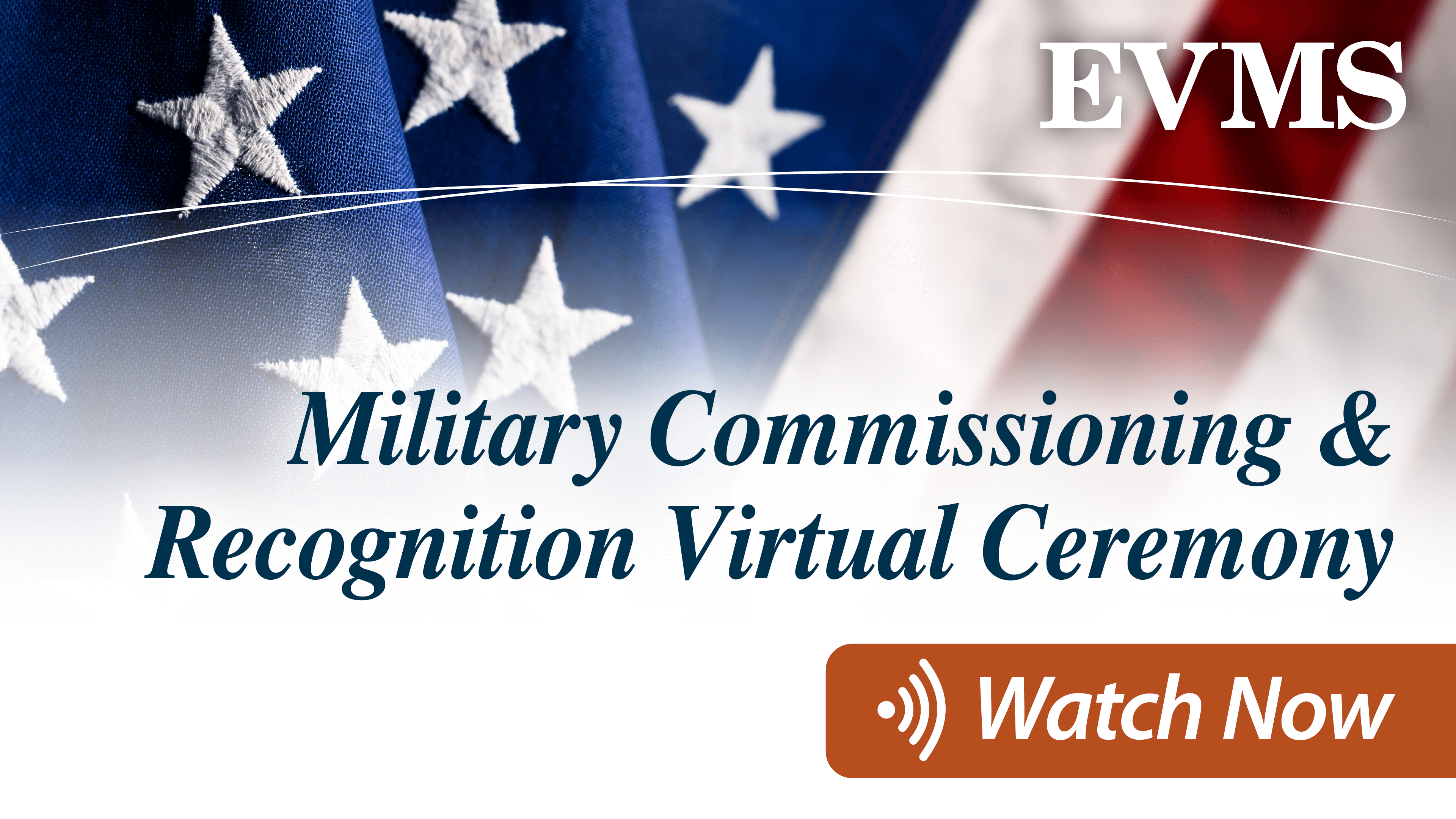 Military Commissioning and Recognition Virtual Ceremony, Airing May 13, 12 noon