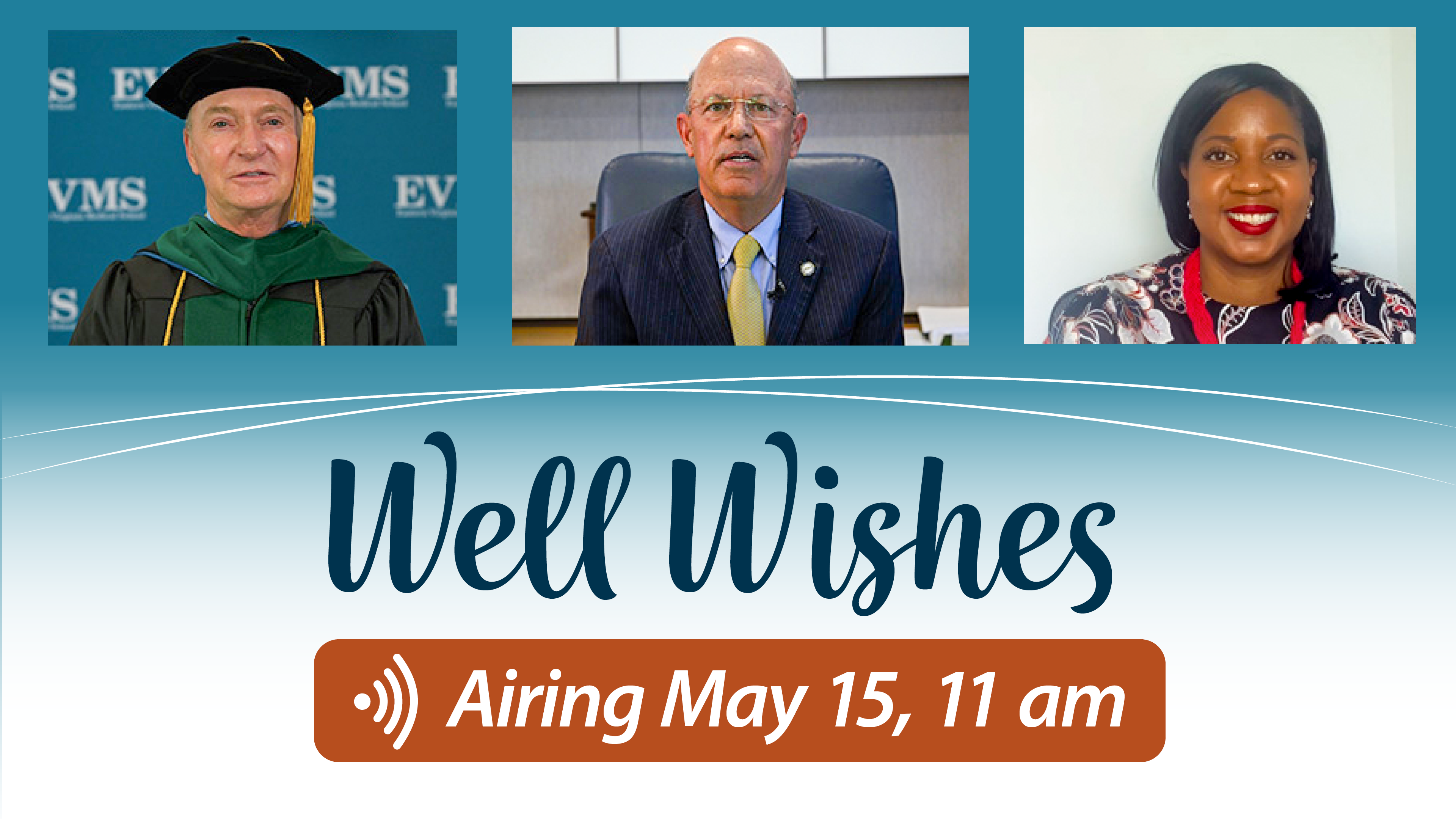 Well Wishes, Airing May 15, 11 a.m.